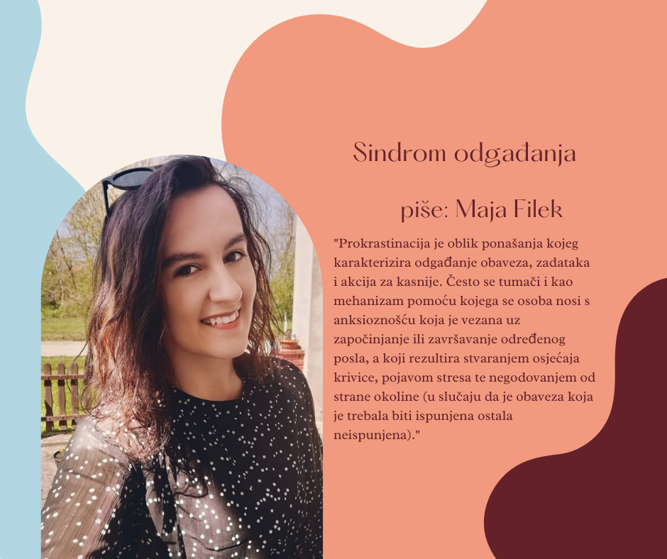 Maja Filek - sindrom odgađanja